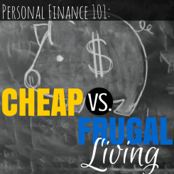 Cheap Versus Frugal Living