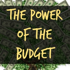 The power of the budget