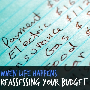 When Life Happens Reassessing Your Budget